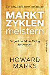 Marktzyklen meistern: So geht perfektes Timing für Anleger (German Edition) Kindle Edition