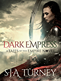 Dark Empress (Tales of the Empire Book 3)