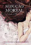 Sedução Mortal a Lenda de Montpellier