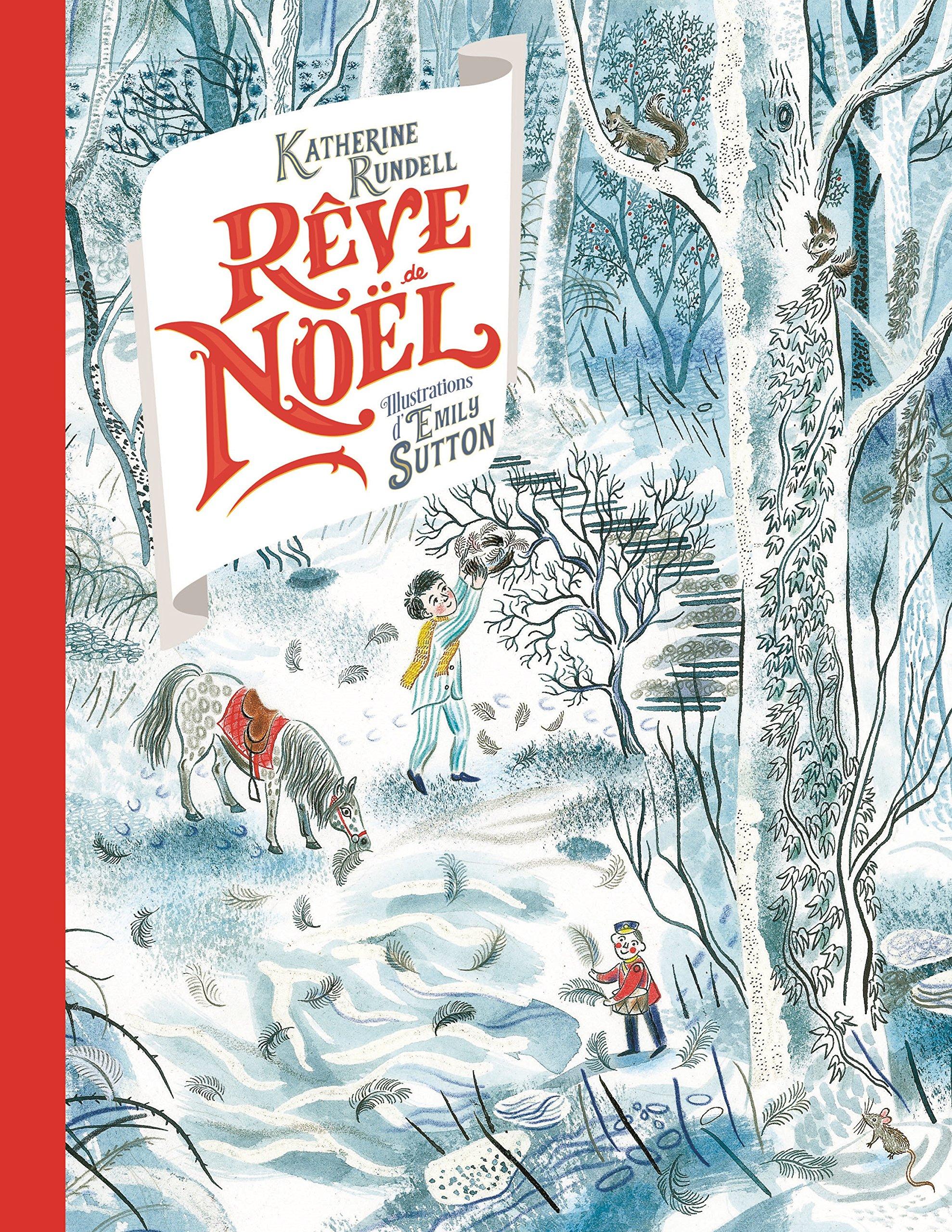 Rêve de Noël de Katherine Rundell & Emily Sutton A1PT%2B3p%2BCeL