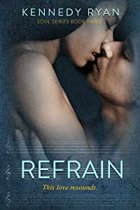 Refrain (Soul Series Book 3)