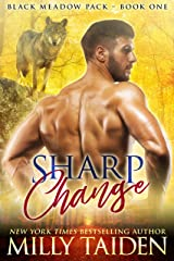 Sharp Change: BBW Paranormal Shifter Romance (Black Meadows Pack Book 1) Kindle Edition