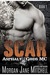 Scar (Asphalt Gods MC Book 1) Kindle Edition