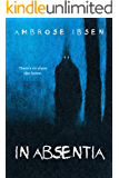 In Absentia (Black Acres Book 1)