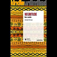 Negritude - Nova Edição: Usos e sentidos