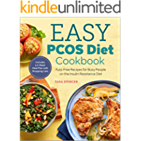 The Easy PCOS Diet Cookbook: Fuss-Free Recipes for Busy People on the Insulin Resistance Diet (English Edition)