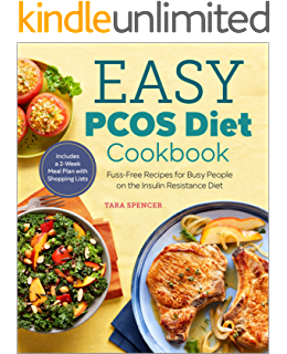 The Easy PCOS Diet Cookbook: Fuss-Free Recipes for Busy People on the Insulin