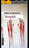 Verspielt: Thriller (Thriller im GMEINER-Verlag)