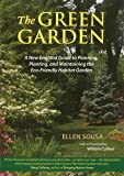 The Green Garden: A New England Guide to Planting