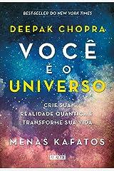 Você é o universo: Crie sua realidade quântica e transforme sua vida eBook Kindle