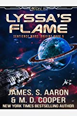Lyssa's Flame - A Hard Science Fiction AI Adventure (Aeon 14: The Sentience Wars: Origins Book 5) Kindle Edition