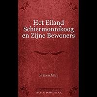 Het Eiland Schiermonnikoog en Zijne Bewoners