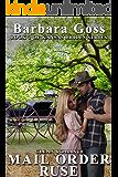 Mail Order Ruse: Book 3 Kansas Bride Series (Kansas Brides)