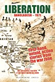 Liberation: Bangladesh–1971