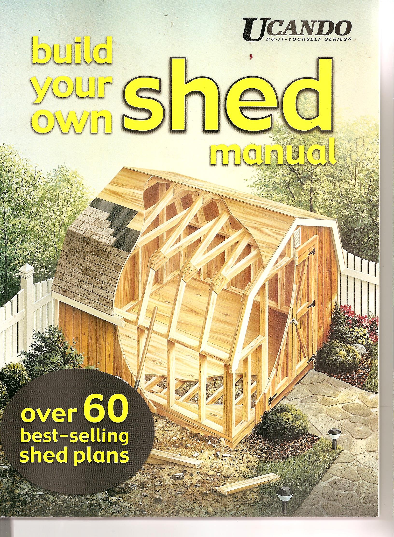 Build Your Own Shed Manual Hda Inc 9780934039475 Amazon Com Books