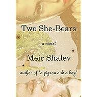 Two She-Bears: A Novel