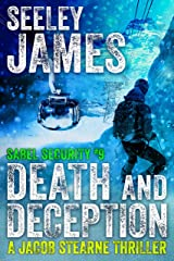 Death and Deception: A Jacob Stearne Thriller (Sabel Security Book 9) Kindle Edition
