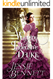 Winning The Indecisive Duke (The Fairbanks Series - Love & Hearts)