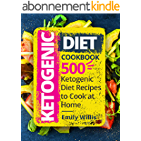 Ketogenic Diet Cookbook: 500 Ketogenic Diet Recipes to Cook at Home (English Edition)