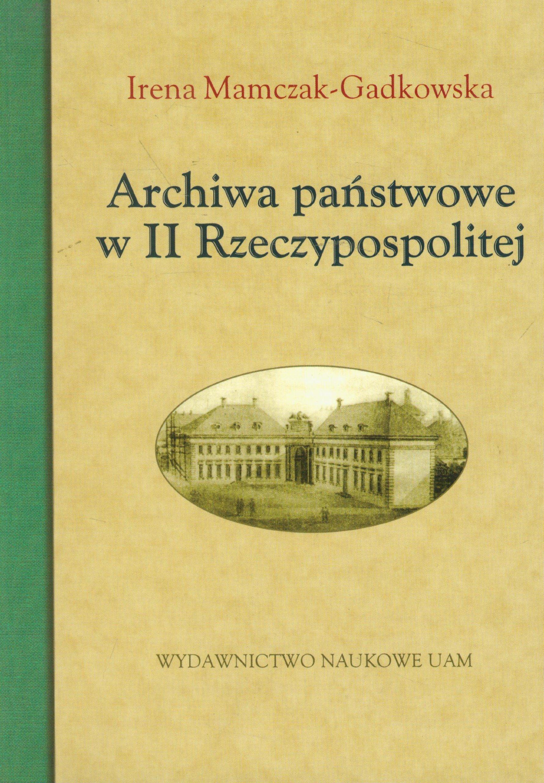 Download Archiwa Panstwowe W II Rzeczypospolitej (Polish Edition) PDF