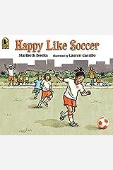 Happy Like Soccer Kindle Edition