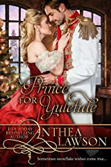 A Prince for Yuletide: A Victorian Christmas Novella (Noble Holidays Book 3) Kindle Edition