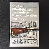 Windbüchsen und andere Druckluftwaffen