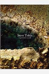 Steve Tobin: Exploded Earth Paperback