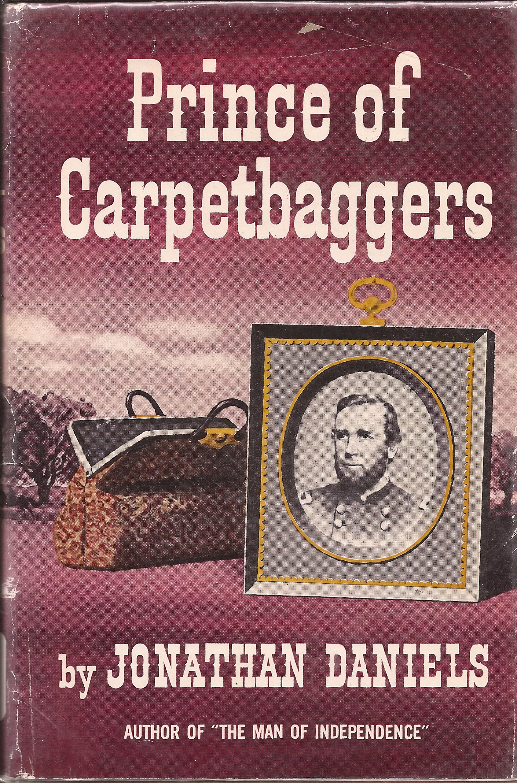 Prince of carpetbaggers: Daniels, Jonathan: 9780837174662: Amazon ...
