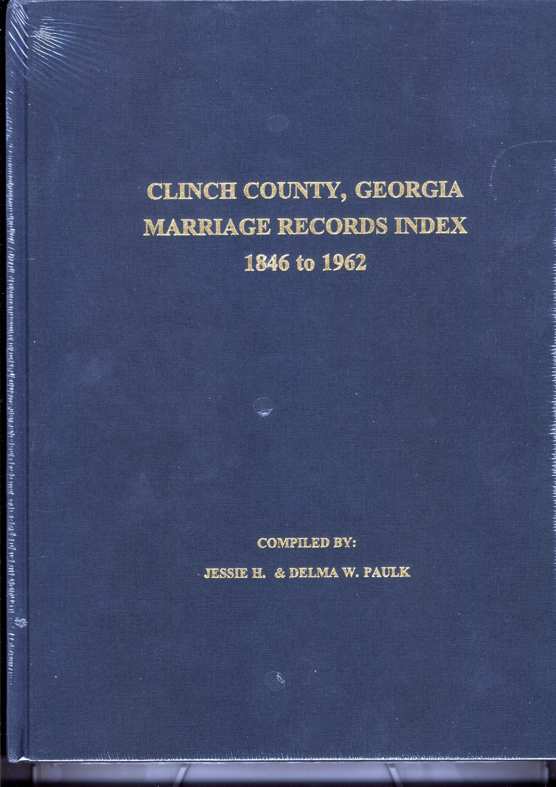 Clinch County, Georgia Marriage Records Index, 1846-1962 PDF Text fb2 book