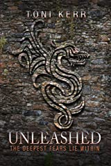 Unleashed: The Deepest Fears Lie Within (Secrets of the Makai Book 2) Kindle Edition