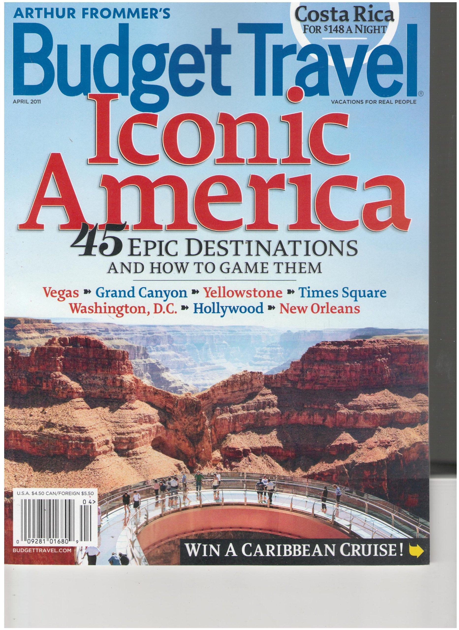Budget Travel Magazine Iconic America April 2011 Various Amazon Com Books