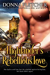 Highlander's Rebellious Love (Macinnes Sisters Trilogy Book 2) Kindle Edition