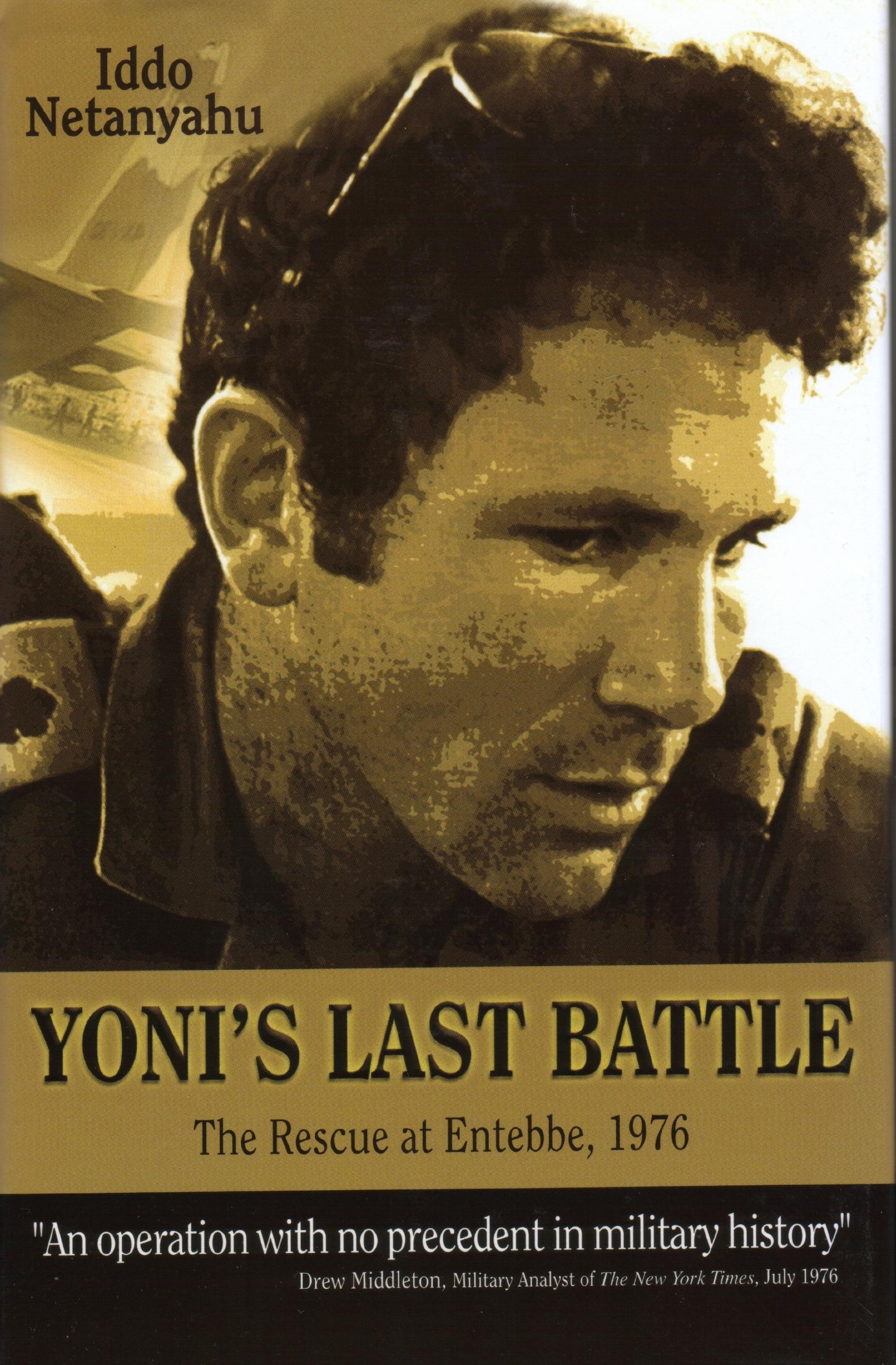 Yoni's Last Battle: The Rescue at Entebbe, 1976 pdf epub