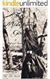 The Misbegotten Girl: A Pride and Prejudice Variation- Novella