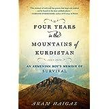 Four Years in the Mountains of Kurdistan: An Armenian Boy's Memoir of Survival