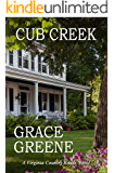 Cub Creek: A Virginia Country Roads Novel (Cub Creek Series Book 1)