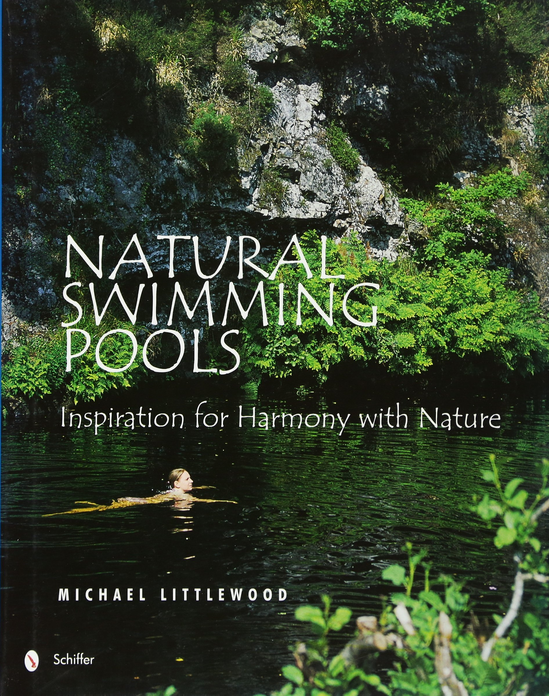 Natural Swimming Pools: Inspiration for Harmony with Nature ...