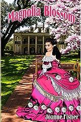 Magnolia Blossom Kindle Edition