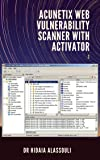 Acunetix Web Vulnerability Scanner with Activator [Download]