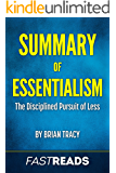 Summary of Essentialism: by Greg McKeown | Includes Key Takeaways and Analysis