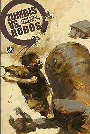 Zumbis Versus Robôs