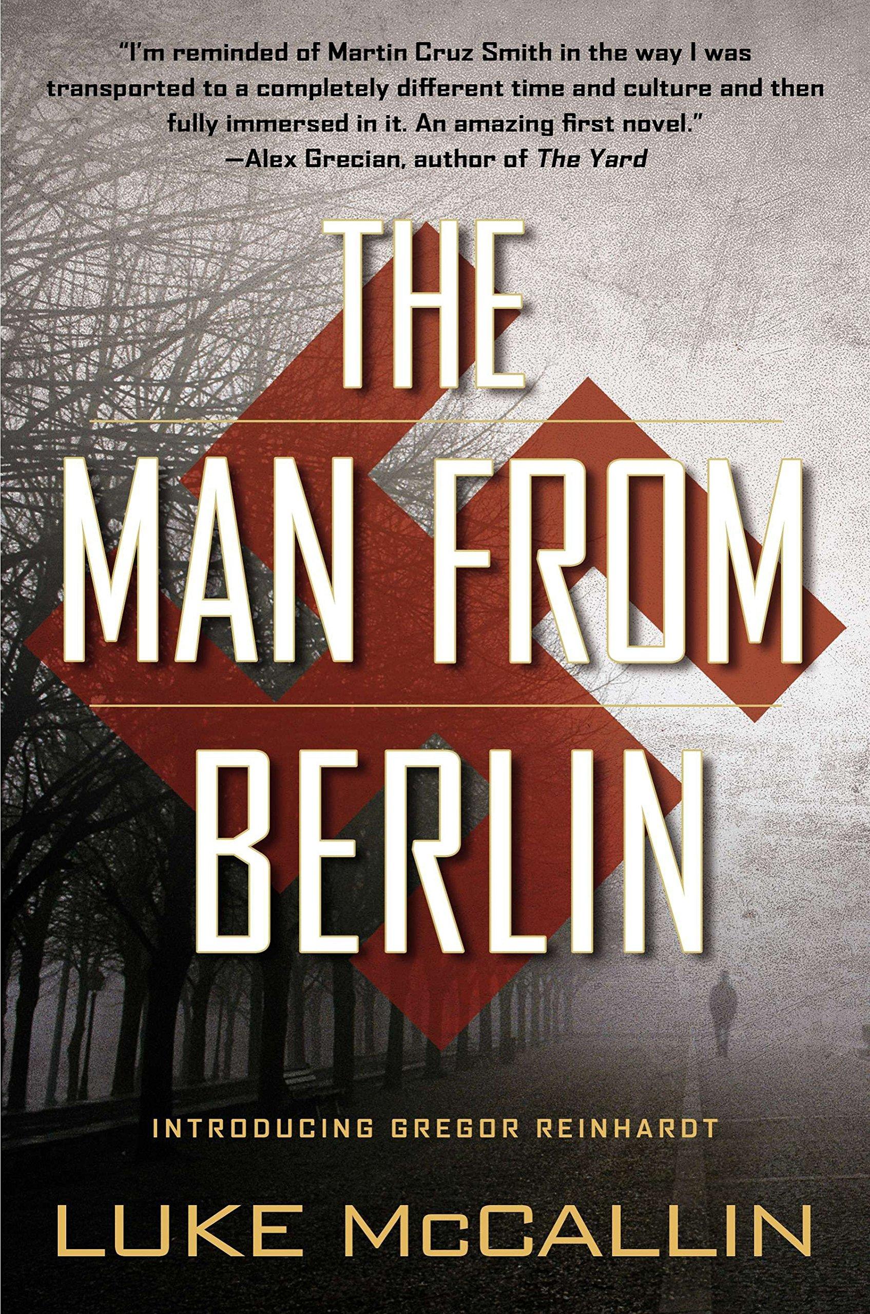 Read Online The Man From Berlin: A Gregor Reinhardt Novel PDF