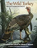 The Wild Turkey: Biology & Management