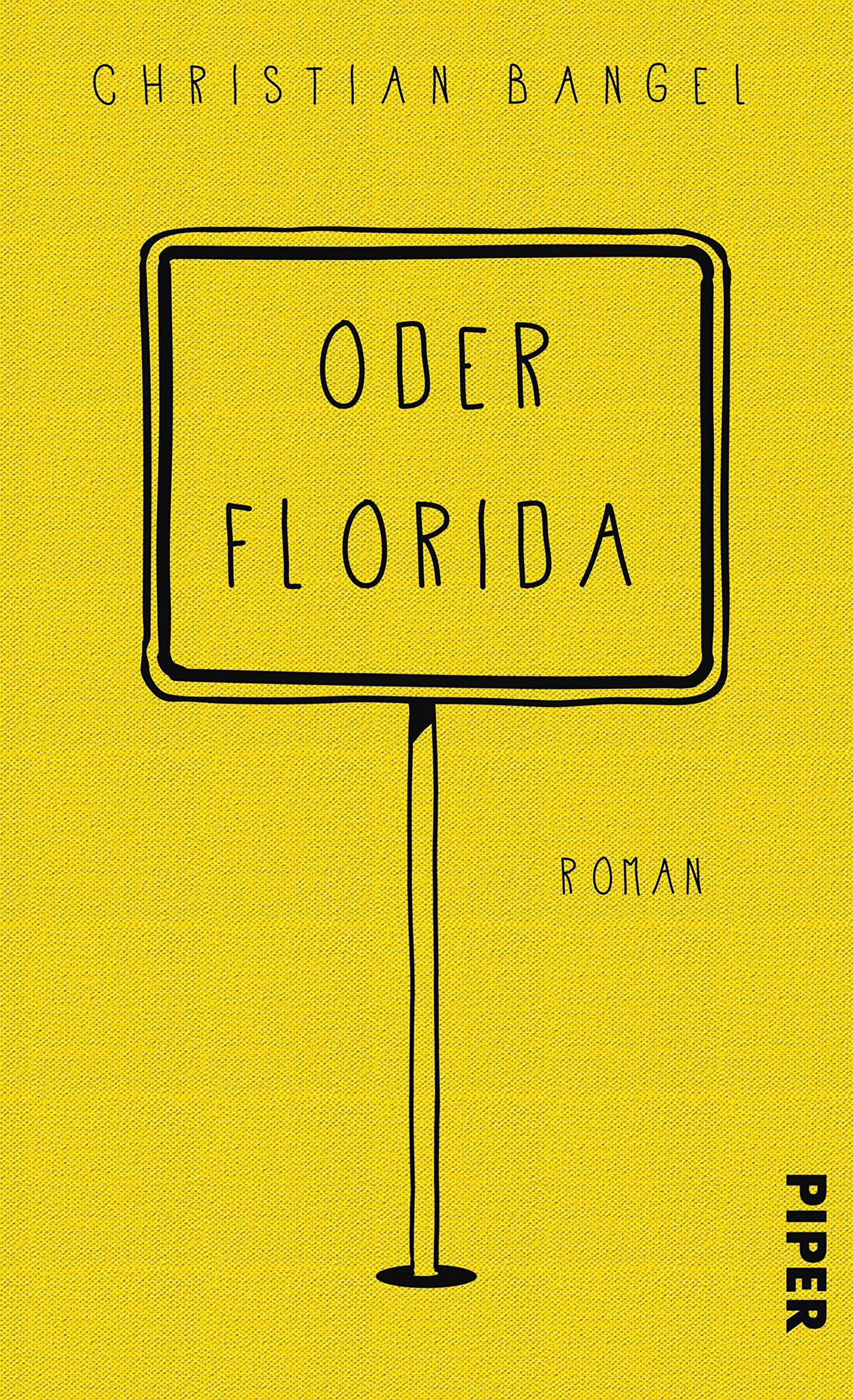 Oder Florida: Roman