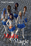 Misfit Magic (Misfits Book 1)