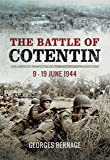 The Battle of Cotentin: 9 - 19 June 1944