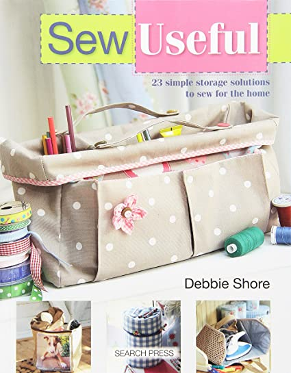 Amazon Com Search Press Sew Useful Books Arts Crafts Sewing