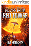 Escape From Red Tower (Starstuff Trilogy Book 2)