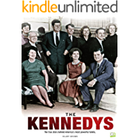 The Kennedys: The True Story Behind America's Most Powerful Family